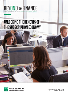 BEYOND FINANCE - Unlocking the benefits of the subscription economy