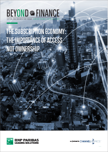 Beyond Finance - The subscription economy - the importance of access not ownership