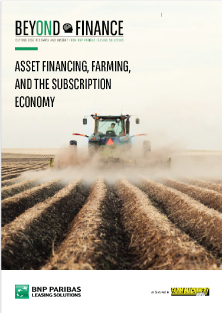beyond finance - asset financing farming and the subscription economy