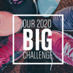 Our 2020 BIG Challenge